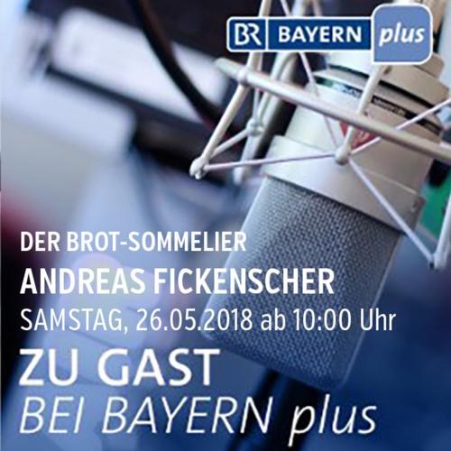Andreas Fickenscher: Oberfrankens erster Brot-Sommelier am 26.05. im BR