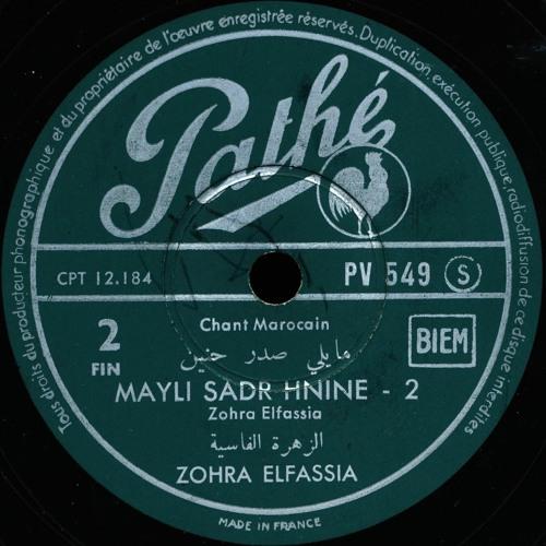 Zohra El Fassia – Mayli Sadr Hnine [Side 2], (Pathé, c. 1956)