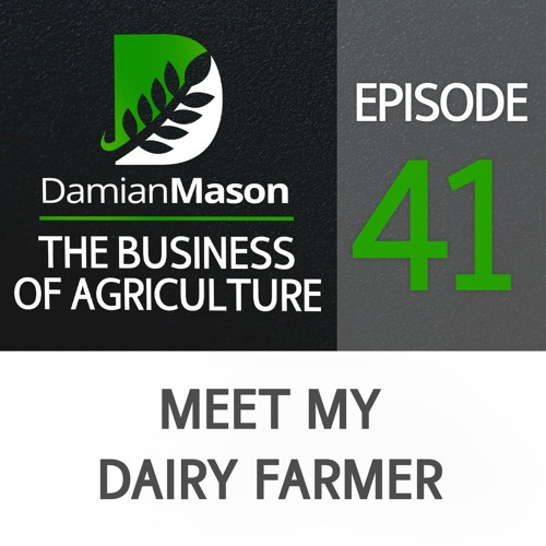41 - Meet My Dairy Farmer