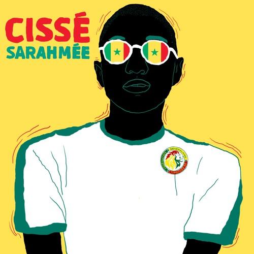 Cissé - Sarahmée (Sénégal 2018 FIFA Mundial 2018)Prod Heaven Boy