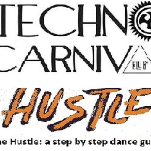 The Carnival Hustle: A Step By Step Dance Guide - 22JUN2018