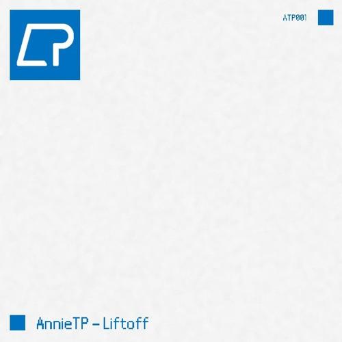 AnnieTP - Liftoff
