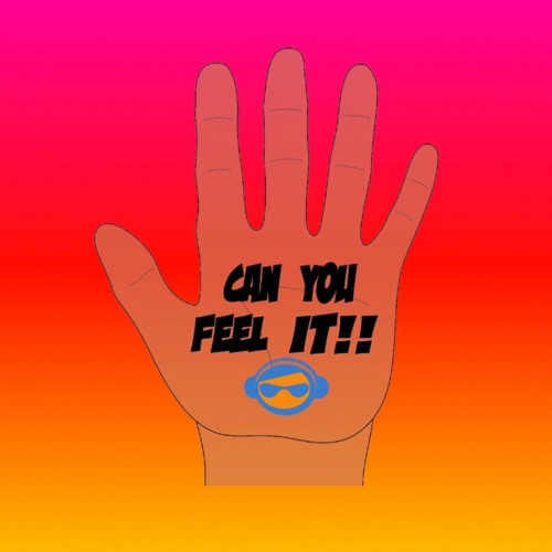 Can You Feel It!!