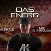 Das Energi - Alpha K Mix Submission