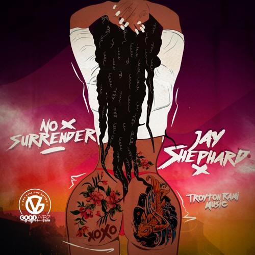 Jay Shephard - No Surrender