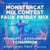 Monstercat Mix Contest Entry 2018