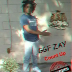 GGF ZAY - COUNT UP (OFFICIAL AUDIO)