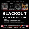 Blackout Power Hour Show Promo - Submit your music!!