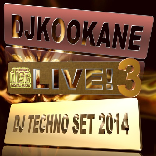 DJKOOKANE - LIVE -003-DJ-TECHNO-SET- 2014 ( Dark Techno)
