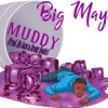 Muddy (Take a look In My Cup