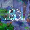 Jim Yosef - Conquest (KB10 Remix)#YosefRemix