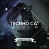 Techno Cat Rmx