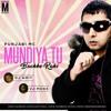 MUNDIYA TU BACHKE RAHI DJ AMIT X VJ MONS
