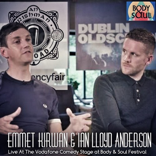 Emmet Kirwan and Ian Lloyd Anderson live: Episode 250
