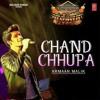 Chand chupa badal mein - Arman Malik