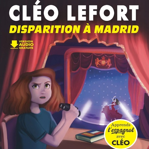 Cléo Lefort : Disparition à Madrid