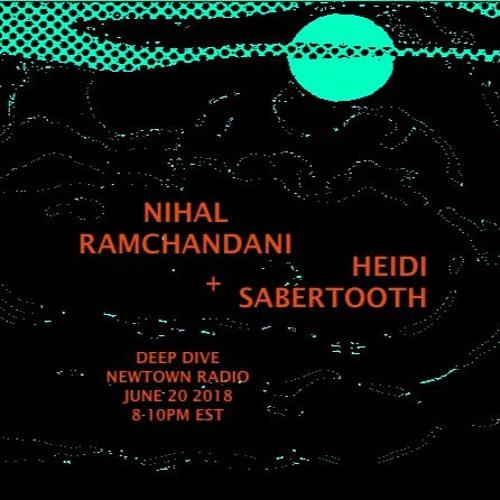 DeepDive W Nihal Ramchandani And Heidi Sabertooth EP40 June 20 2018