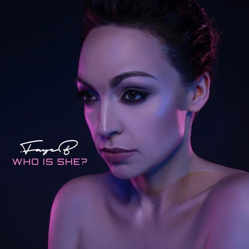 FAYE B - Who Is She?