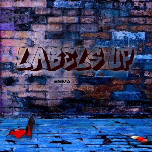 Esma - Labels Up (Explicit)
