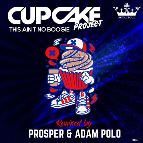 RSR 071 // Cupcake Project - This Ain't No Boogie (Prosper & Adam Polo Remix)