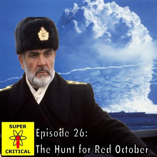Episode 26: The Hunt for Red October