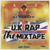 U.K RAP MIX (THE MIXTAPE) @DJTICKZZY