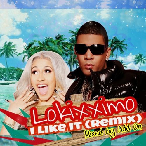 I like it ( Cardi B Remix)