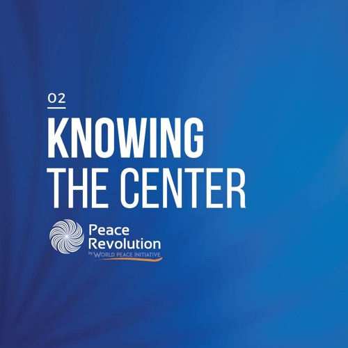 Ep 2. Knowing the center