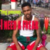 TMG Pmoney - I need a freak