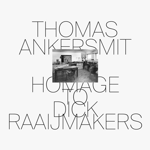 THOMAS ANKERSMIT 'Homage To Dick Raaijmakers (Extract)' (SP096)