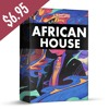 African House | Instruments, Vocal Loops & Shouts, Drums