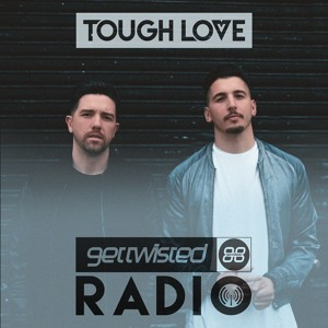 Tough Love - Get Twisted Radio 075 2018-06-25 Artwork