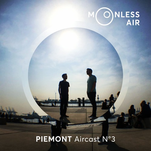 Piemont - Moonless Air Podcast #03