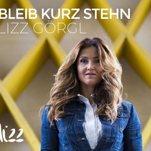 Lizz Görgl - Bleib Kurz Stehn Radio Edit