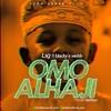 Download Omo Alhaji Mp3