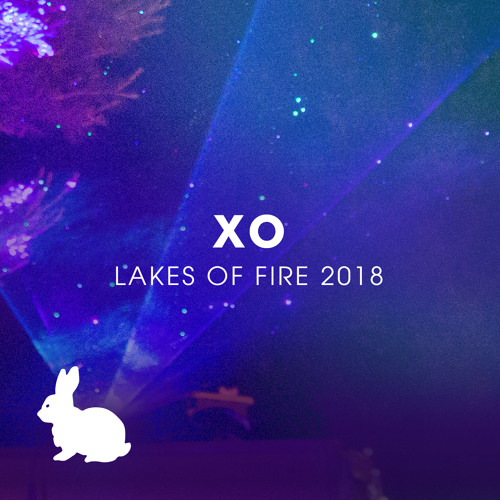 XO @ Thumper - Lakes Of Fire 2018 (Friday Night)