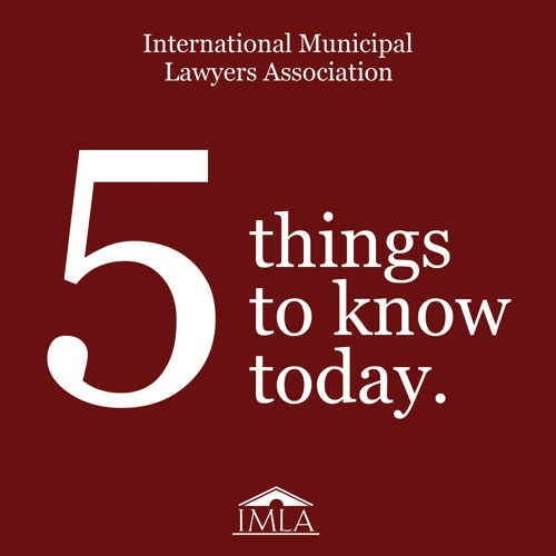 IMLA's 5 Things To Know For June 14th