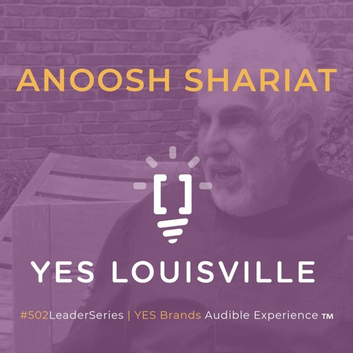 Chef Anoosh Shariat Talks About Life on the #502LeaderSeries