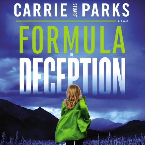 FORMULA OF DECEPTION by Carrie Stuart Parks- Chapter 1