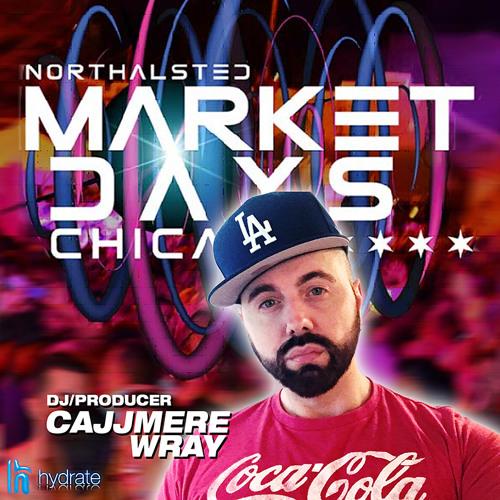 Cajjmere Wray - CHICAGO MARKET DAYS 2018 & HYDRATE (8.11.2018) Promo DJ Set