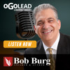 Bob Burg: Giving, Saying No and Overcoming Obstacles | #041