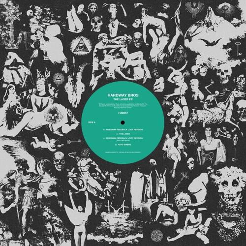 B1. Hardway Bros - Friedman Feedback Loop Revision (Max Pask Remix)