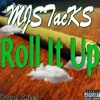 Roll It Up (Prod. R Tee)