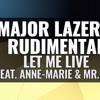 Major Lazer & Rudimental ft Anne-Marie & Mr. Eazi- Let Me Live (DIY Acapella) FREE