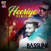 Heeriye - Bassline Remix - Race 3.mp3