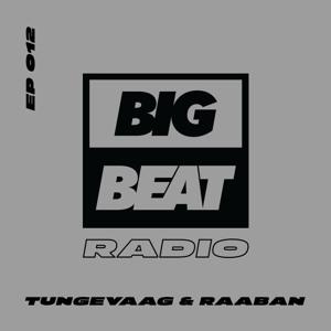 Tungevaag Raaban - Big Beat Radio 012 2018-06-25 Artwork
