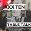 CLOUT? SUPPORT! XXXTEN + TRENDS + POLARISED OPINION | TABLE TALK