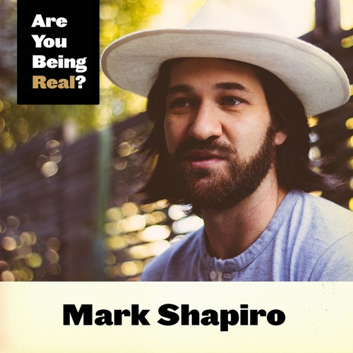 24 Mark Shapiro - What Authenticity Means to Me