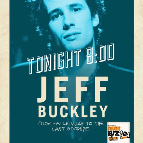 Former Jeff Buckley Manager Dave Lory: Music Biz 101 & More Podcast