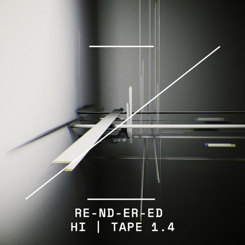 RE-ND-ER-ED | HI | TAPE 1.4